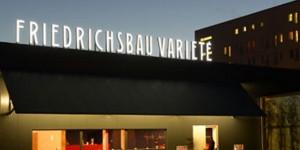 Vorhang auf – für das Friedrichsbau Varieté in Stuttgart
